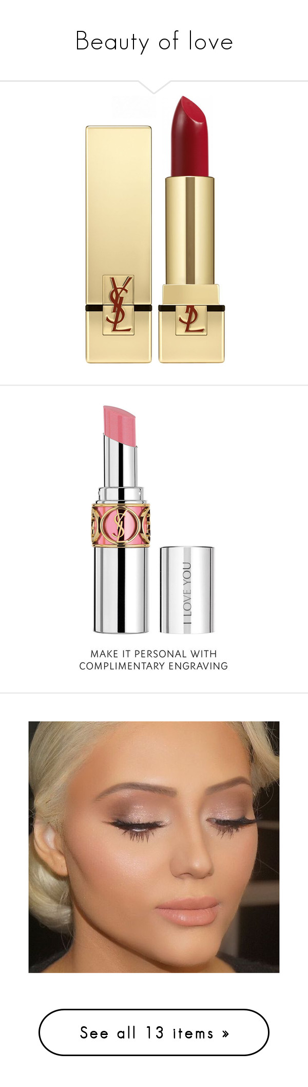 """""""Beauty of love"""" by addfashion87 ❤ liked on Polyvore featuring accesories, beauty products, makeup, lip makeup, lipstick, beauty, lips, accessories, filler and yves saint laurent lipstick"""