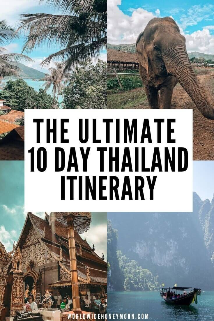 The Best 10 Days in Thailand: The Perfect Thailand