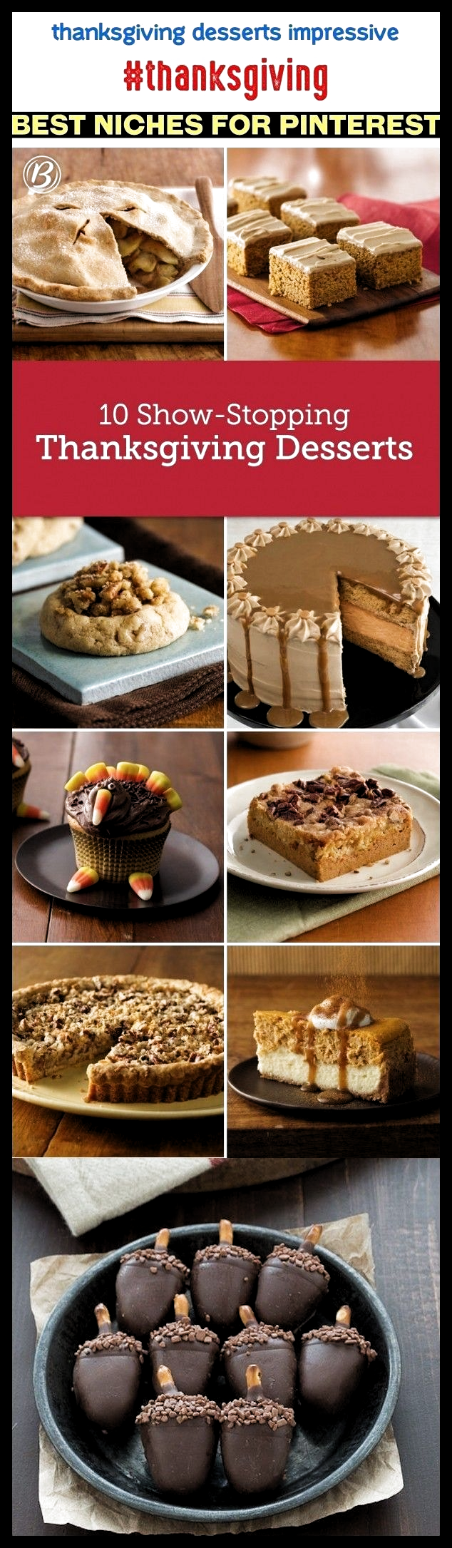 Thanksgiving Desserts Impressive Party Thanksgiving Desserts Easy Thanksgiving D Thanksgiving Desserts Thanksgiving Food Desserts Thanksgiving Desserts Easy