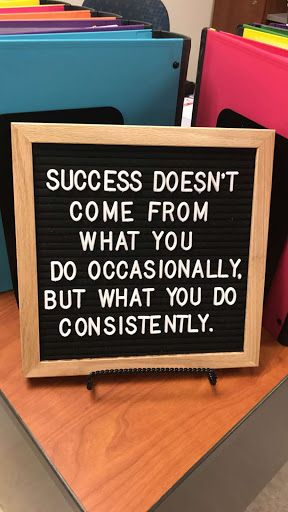 Success doesn't come from what you do occassionally, but what you do consistently