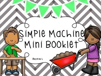 Simple Machines With Images Simple Machines Mini Booklet Fun Science