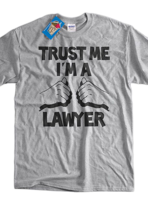 21914b010 Lawyer TShirt Trust Me I'm A Lawyer TShirt Screen by IceCreamTees, $14.99-