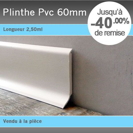 Plinthe PVC 60mm Plinthes Pinterest
