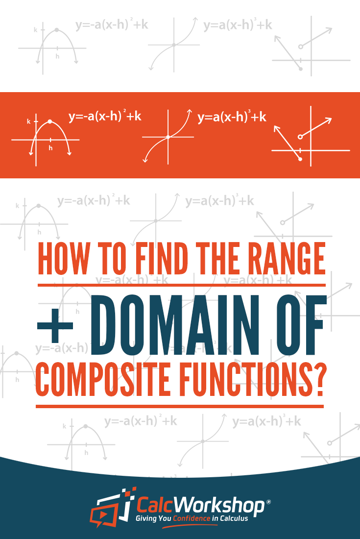 How To Find The Domain Range Of Composite Functions Precalculus Math Methods Learning Math