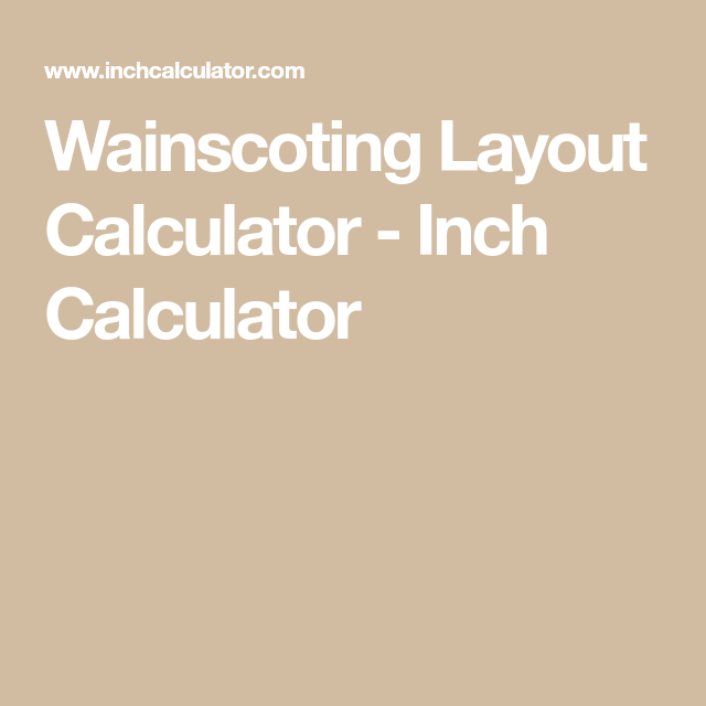 Wainscoting layout calculator in 2018 | apartment refurbishment.