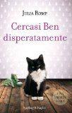 Cercasi Ben disperatamente (Parole) (Italian Edition)