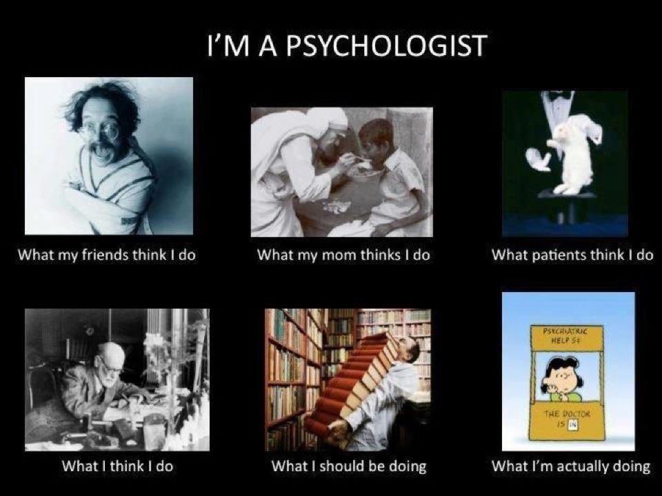 Psychologist Psychology Humor Psychology Jokes Psychologist Humor