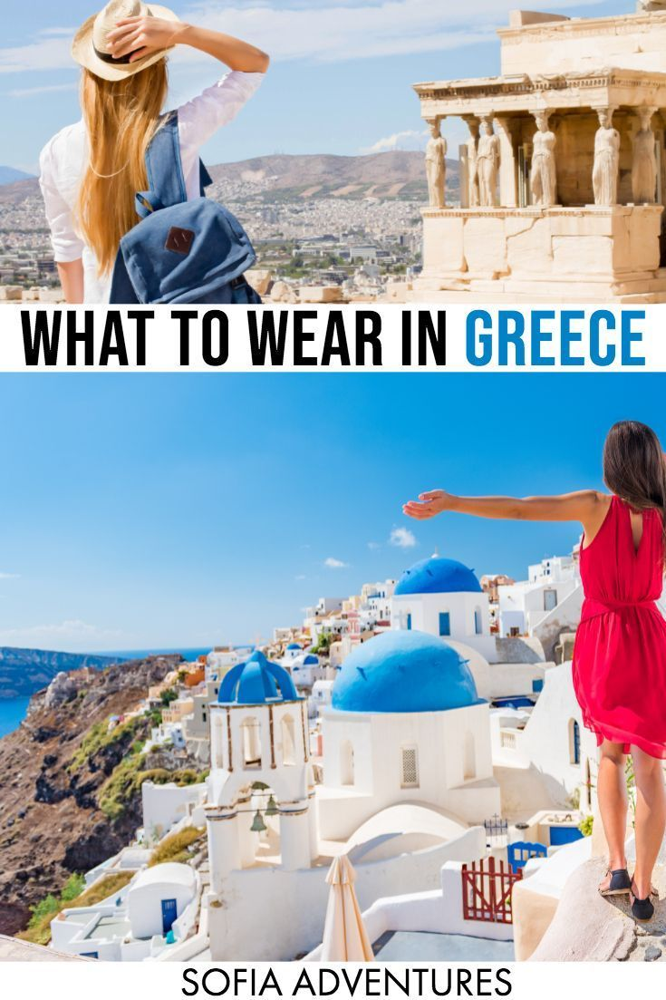 Essential Greece Packing List: What to Wear & Pack for Greece - Sofia Adventures