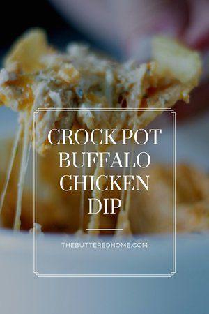 Crock Pot Buffalo Chicken Dip ~ The Buttered Home