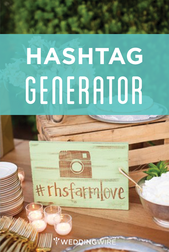 Sign up to use the most unique wedding hashtag generator