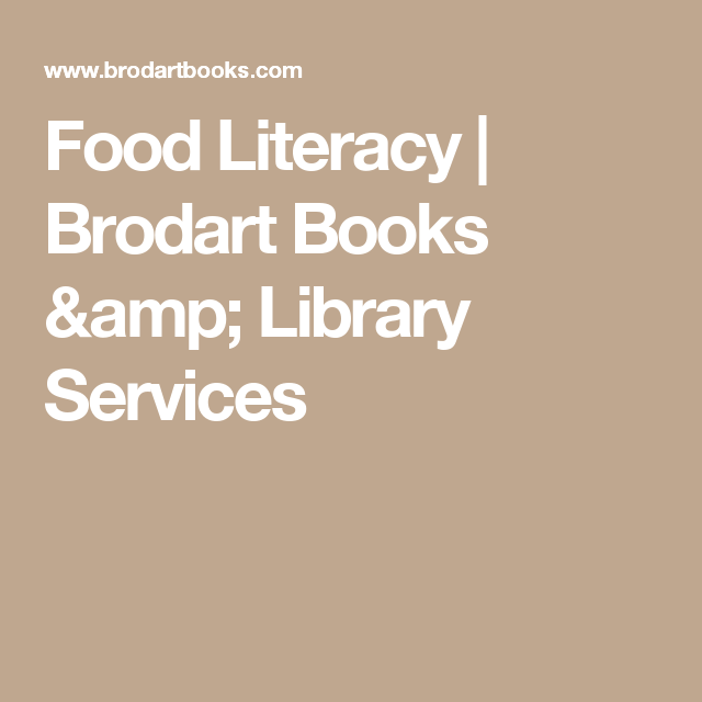 Food Literacy | Brodart Books & Library Services