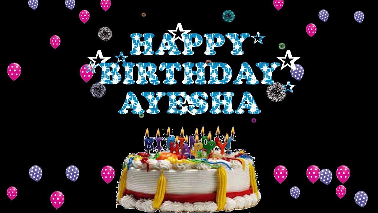 Ayesha Happy Birthday