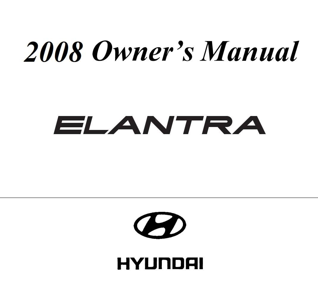 Hyundai Elantra 2008 Owner's Manual has been published on