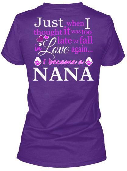 57f692991 Became A NANA Shirt