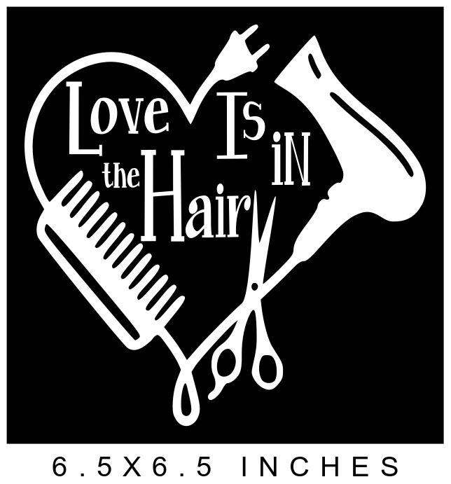 LOVE IS IN THE HAIR HEART STYLIST VINYL DECAL STICKER 8 ...