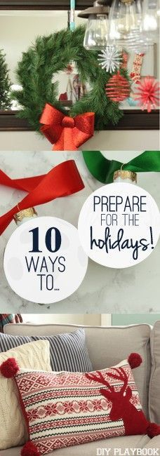 10 Things to do NOW to Prep for the Holidays