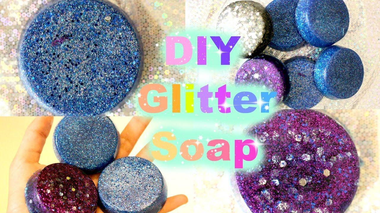 Diy glitter soaphow to make glitter soap glitter diy