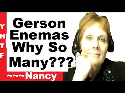 Why So Many Enemas Gerson Therapy   Per Day What For