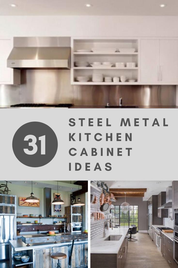 31 Steel Metal Kitchen Cabinet Ideas In 2020 Metal Kitchen Cabinets Modern Kitchen Design Modern Metal Kitchen