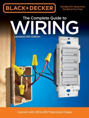 The Complete Guide to Wiring Electrical code