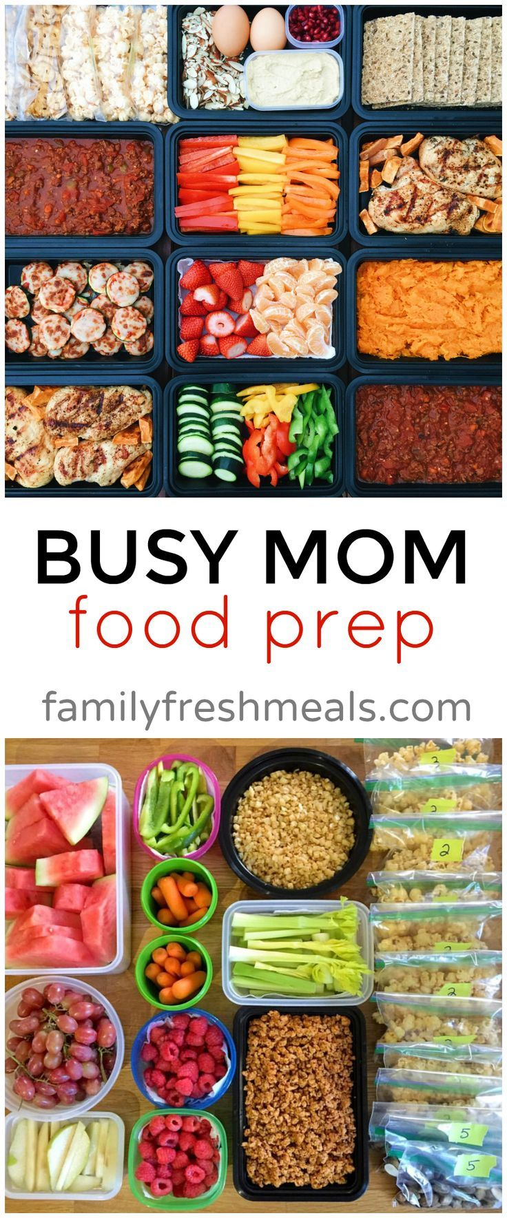 Busy Mom Food Prep Family fresh meals, Lunch meal prep