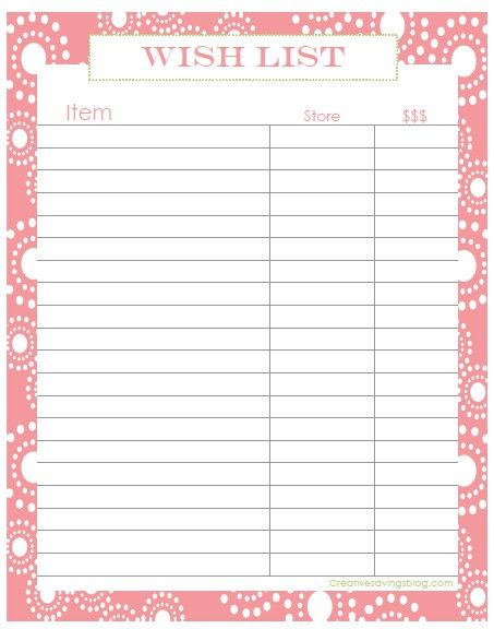 Use this printable Wish List to keep track of items throughout the
