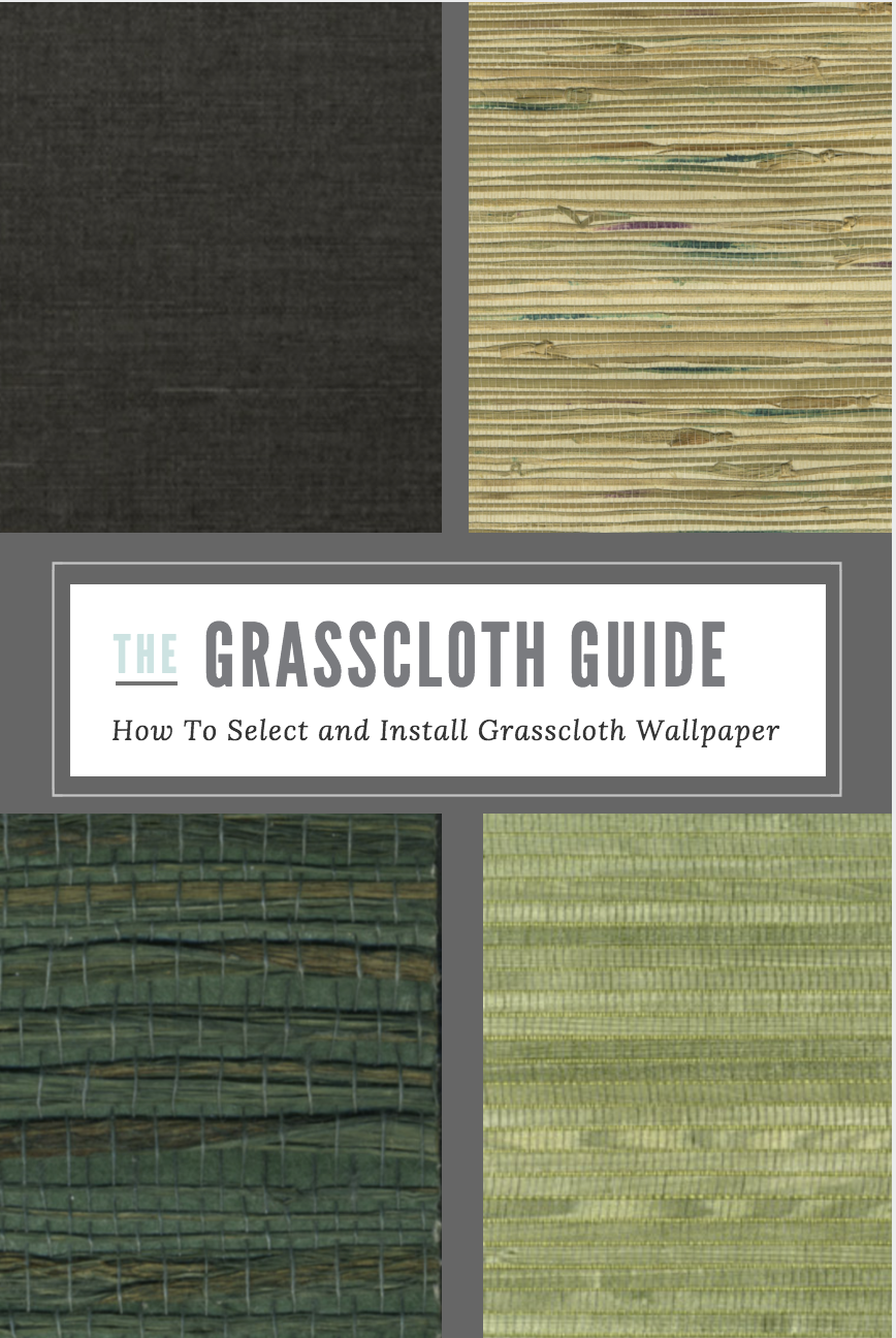 The Grasscloth Guide How To Select and Install Grasscloth Wallpaper # grasscloth #wallpaper #grassclothwallpaper #grassclothguide #wallpaperinstallation