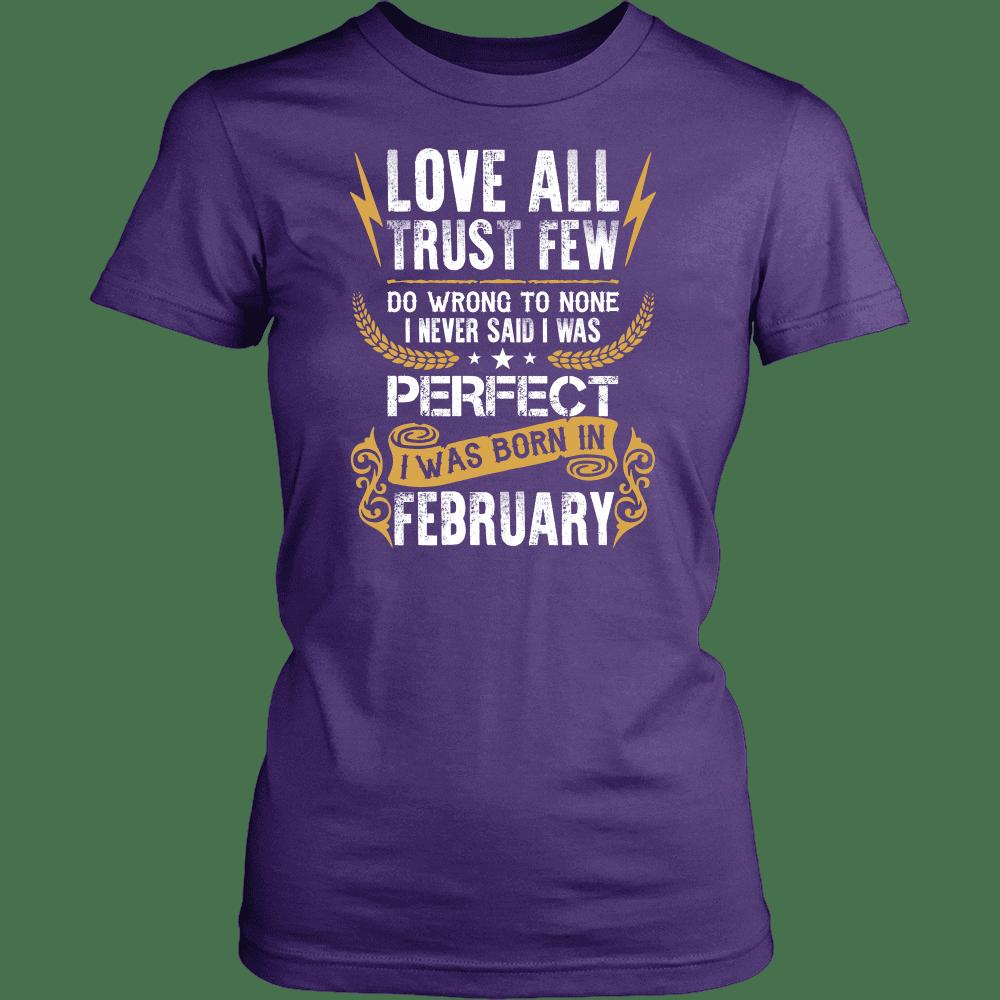 Limited Edition Love All Trust Few February Born Shirts - Purple