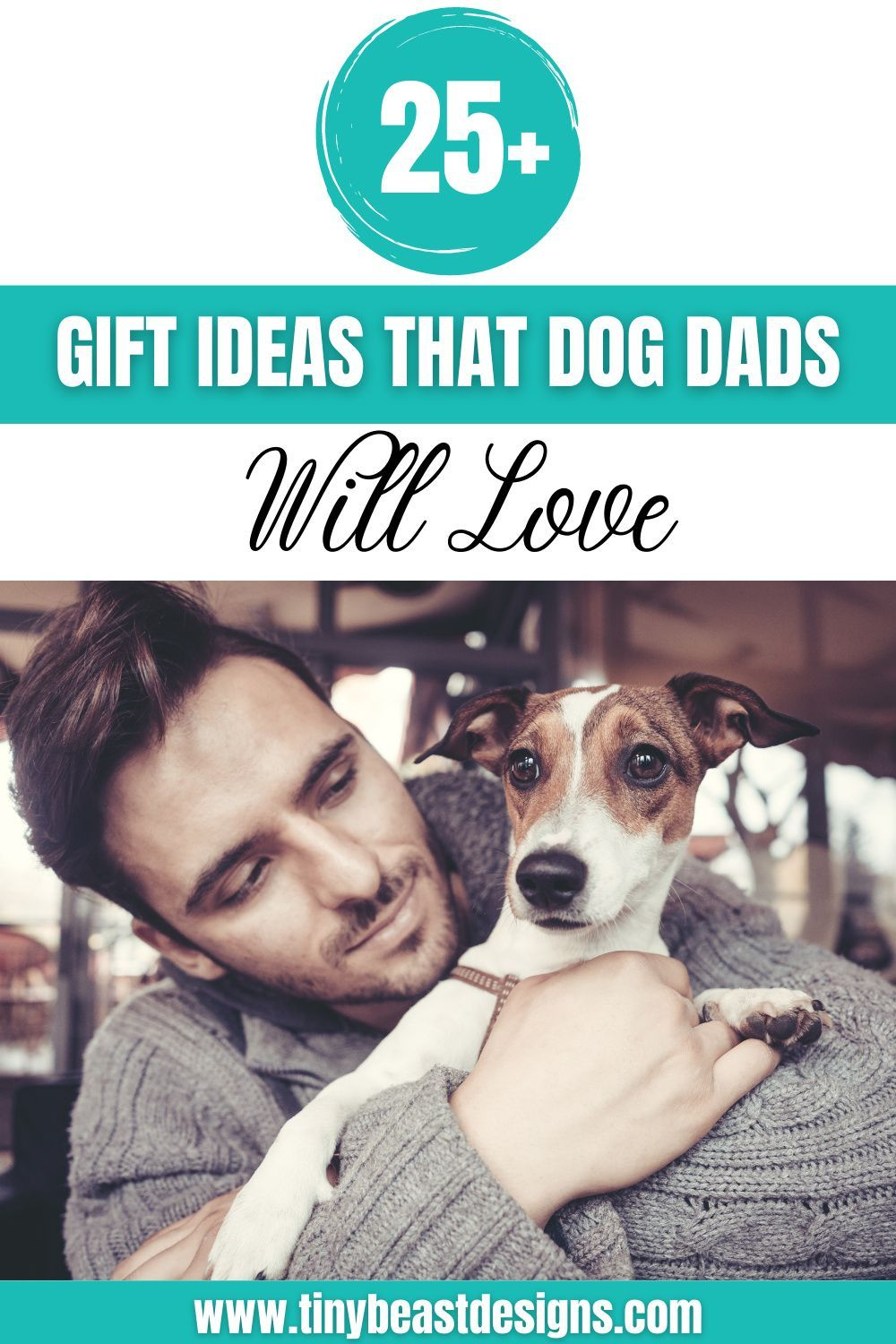 25 Barktastic Gift Ideas For Dog Dads In 2020 Dog Dad Gifts Dog Dad Best Dog Gifts