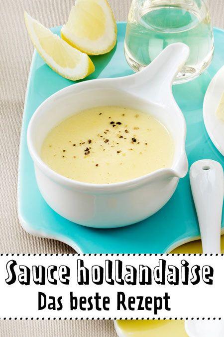 Sauce hollandaise selber machen - Grundrezept | LECKER