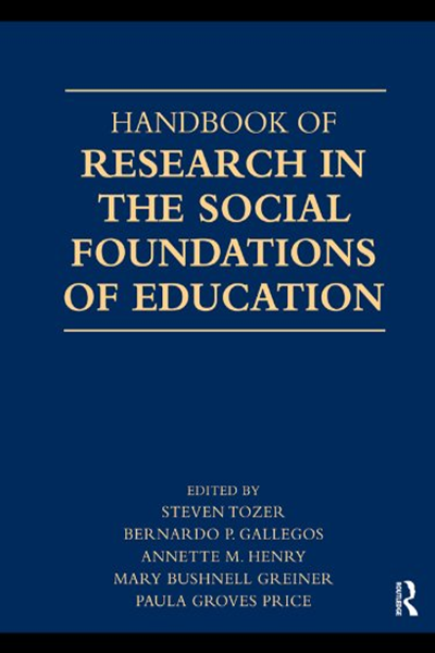 2011 Handbook Of Research In The Social Foundations Of Education