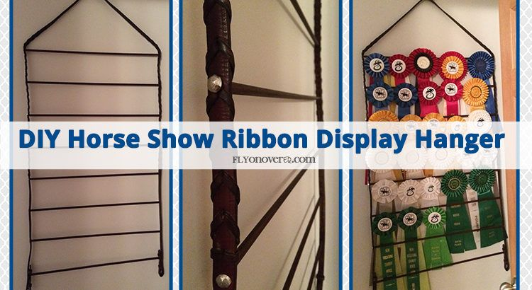 Diy Horse Show Ribbon Display Hanger