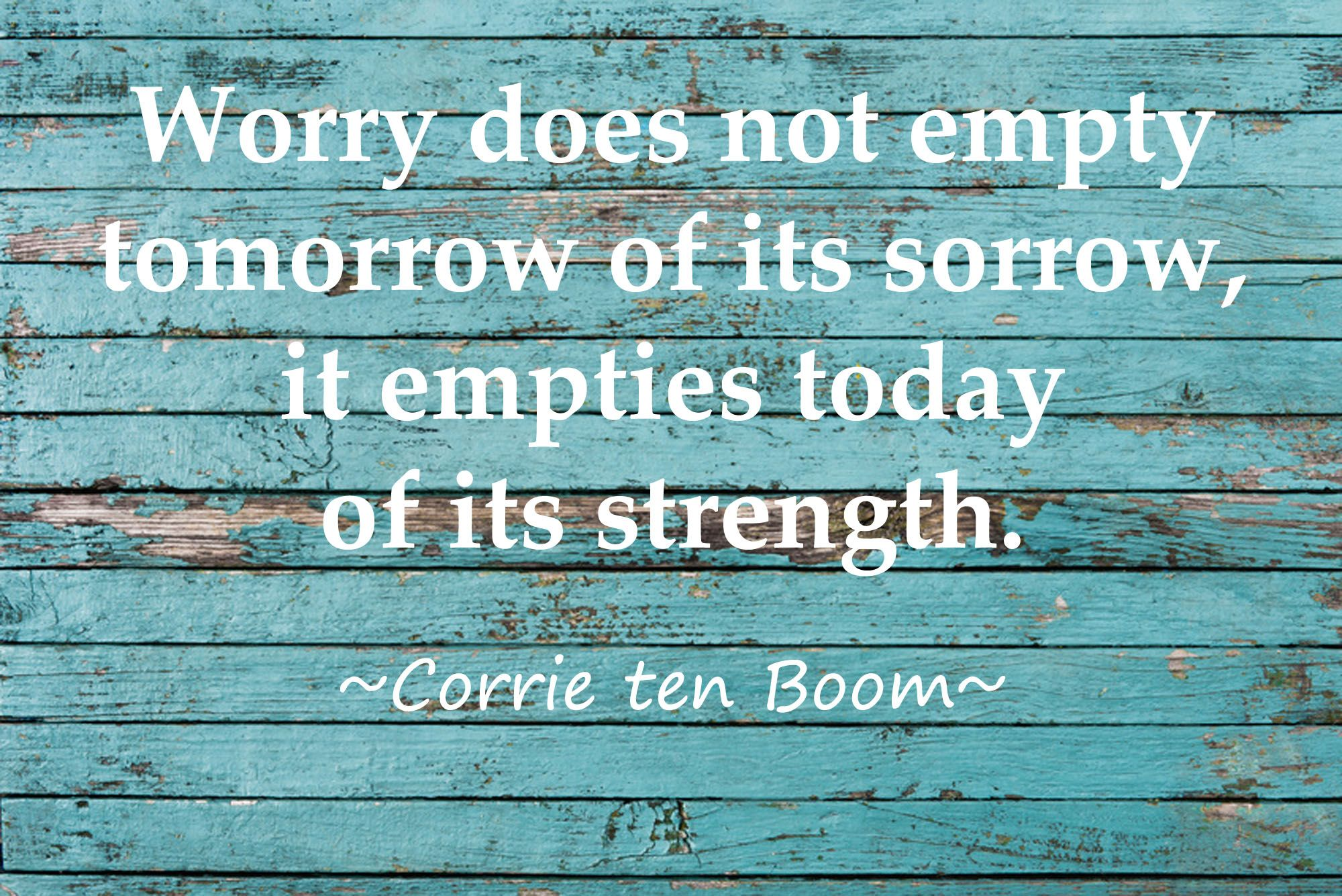 The Truth About Worry Corrie ten boom, Corrie ten boom