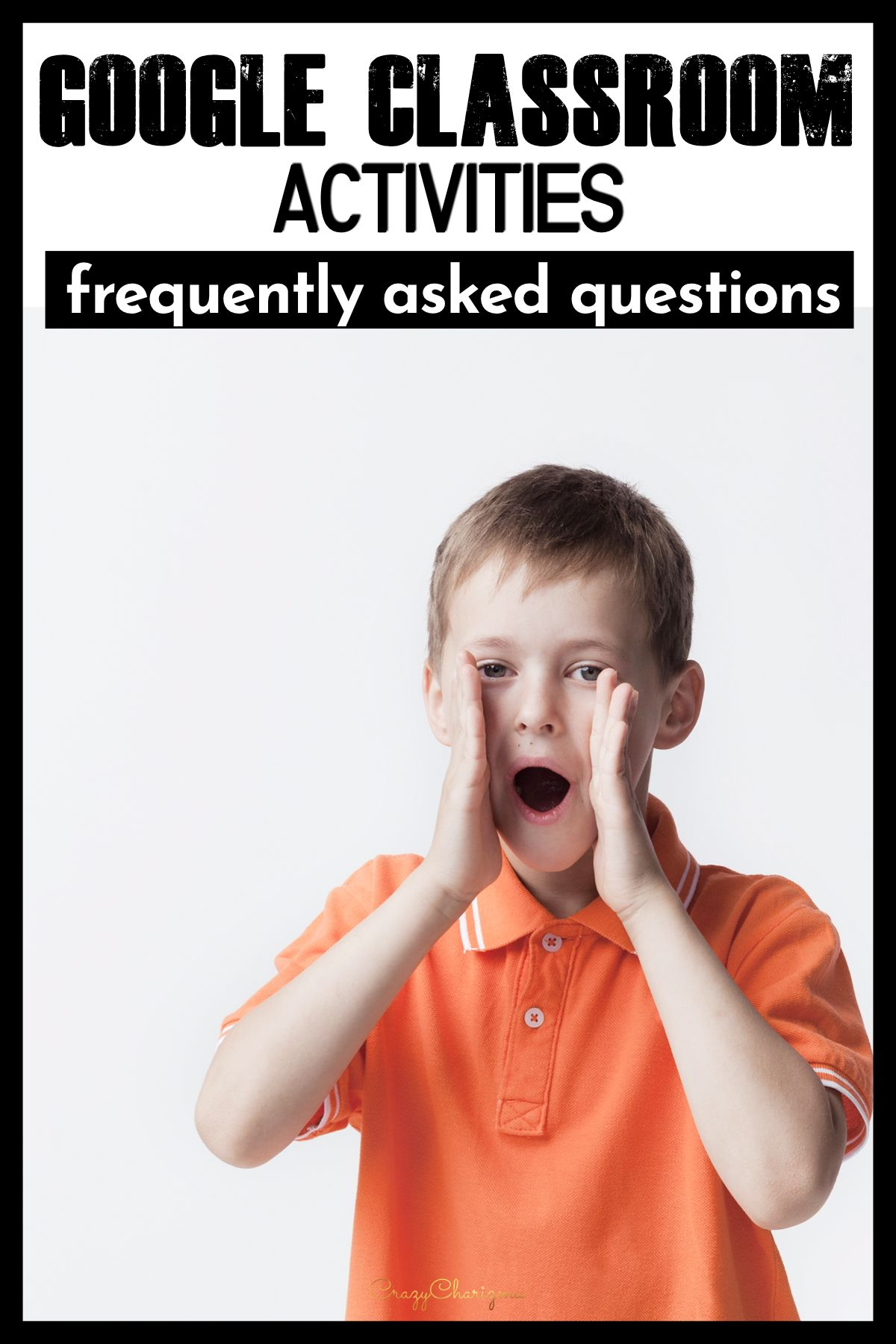 Google Classroom Activities Frequently Asked Questions in