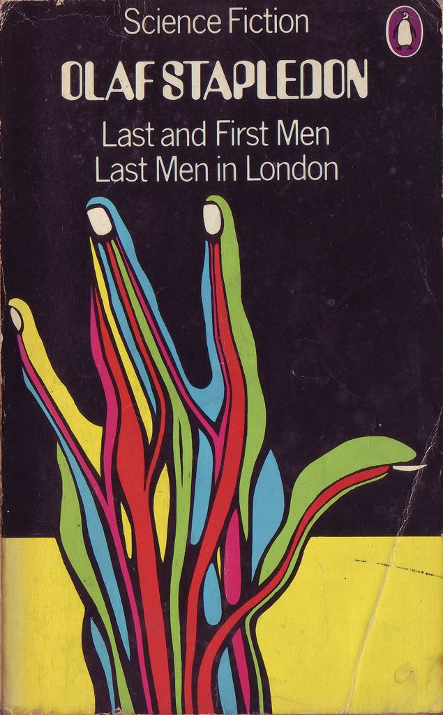 All Sizes Olaf Stapledon Last And First Men Last Men In London Flickr Photo Sharing Penguin Books Covers Science Fiction Illustration 70s Sci Fi Art