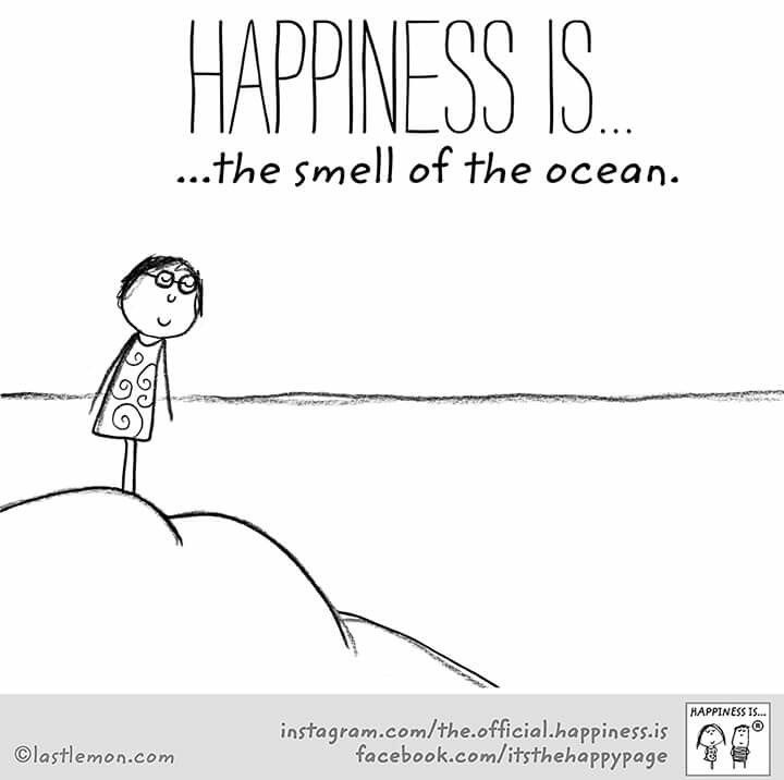 ~Happiness is the smell of the ocean~