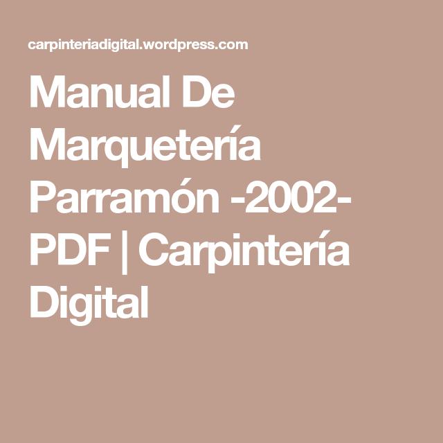 Manual De Marqueter A Parram N 2002 Pdf Carpinter A