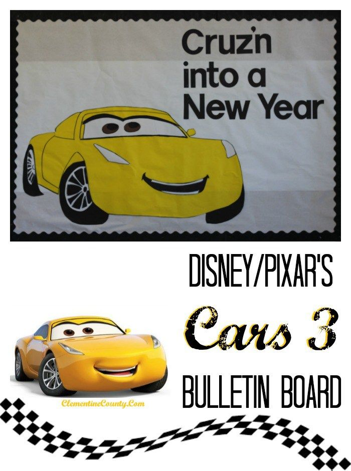cars 3 bulletin board cruzn into a new year clementine county