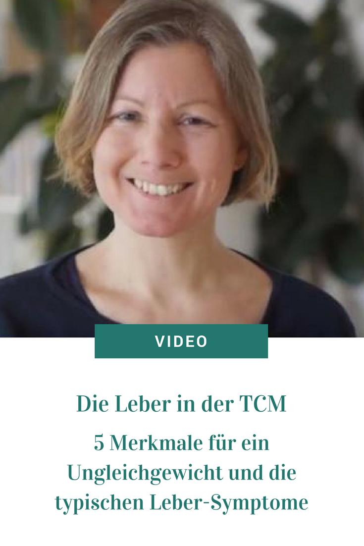 Video: Die Leber in der TCM: 5 Merkmale für ein Ungleichgewicht und ...