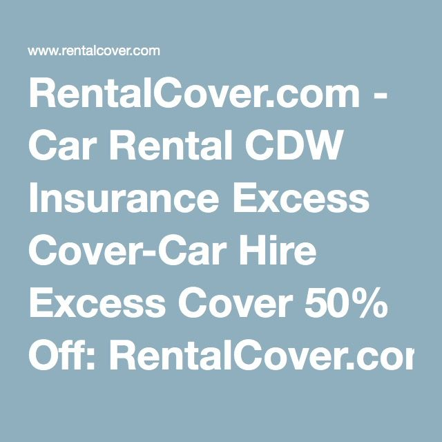 Rentalcover Com Car Rental Cdw Insurance Excess Cover Car Hire