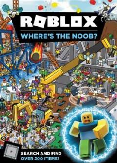 Roblox Where S The Noob In 2020 Noob Roblox Free Kindle Books