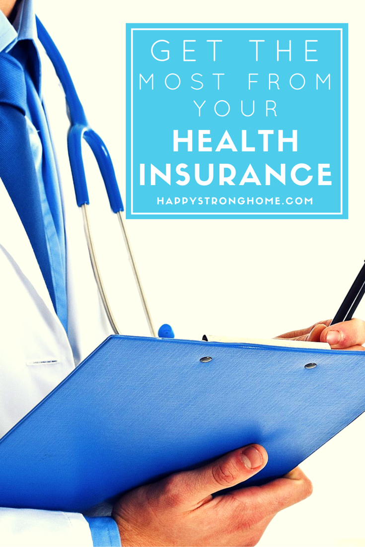 Get the most out of your health insurance plan | Health insurance ...