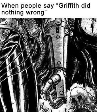 When people say Griffith did nothing wrong   Berserk ...