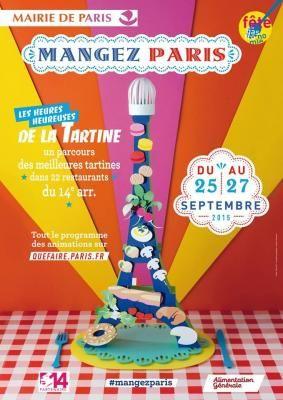 Les Heures Heureuse de la tartine; du 25 au 27 septembre 2015. Parcours dans le 14 ème arrondissement