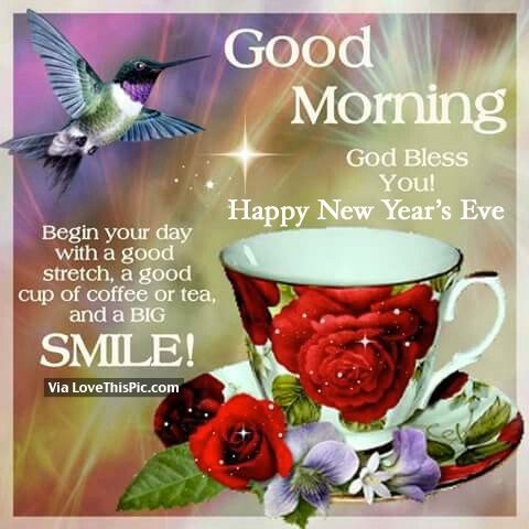 Good Morning, God Bless You, Happy New Yearu0027s Eve Pictures, Photos, And  Images For Facebook, Tumblr, Pinterest, And Twitter