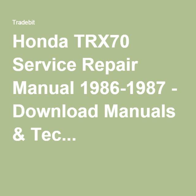 Trx70 Service Repair Manual 1986 1987 Repair Manuals Repair Manual