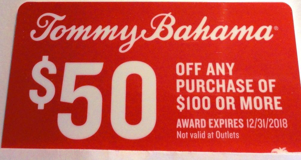the latest d2eb4 863b4 Tommy Bahama $50 VIP card, $50 off of $100 Valid At Stores ...