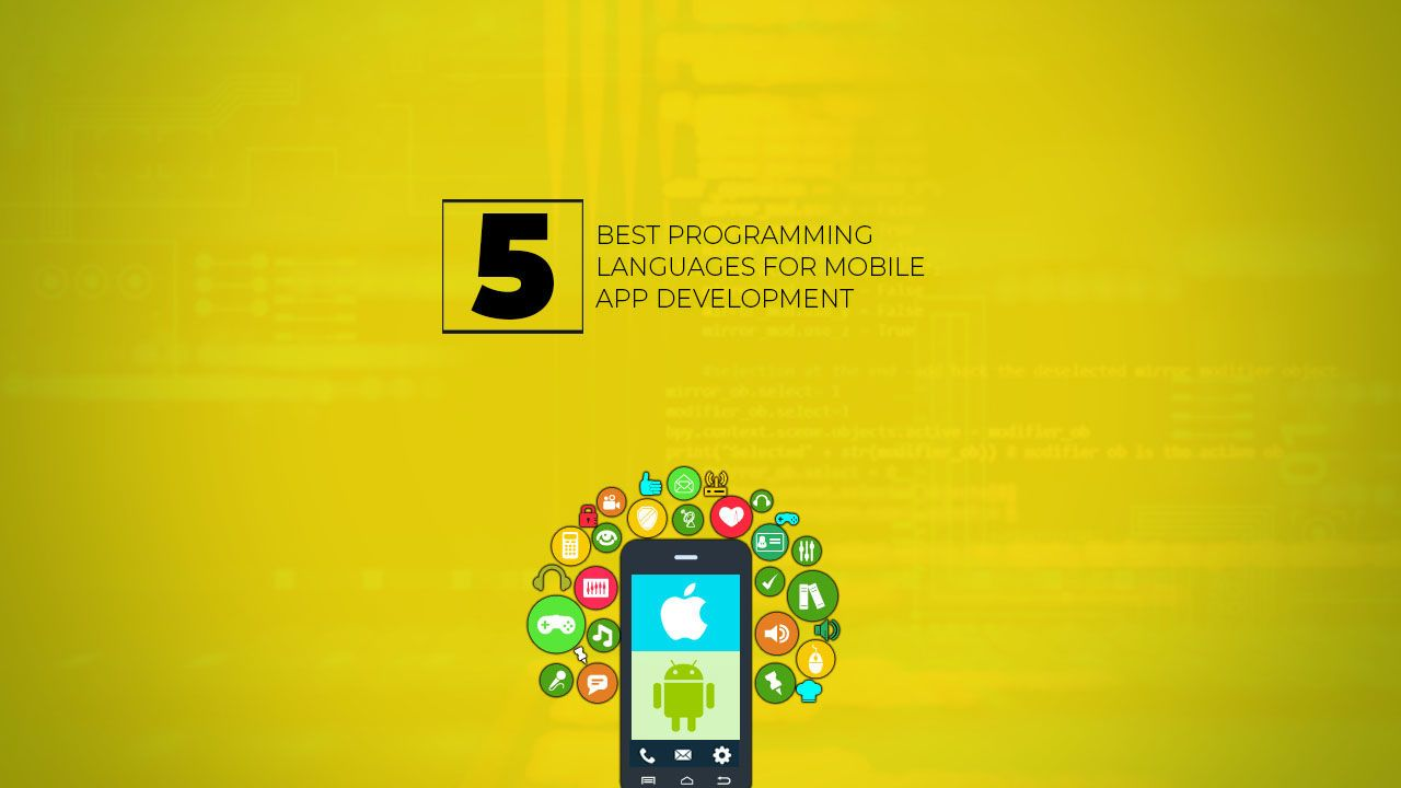 Best Programming Languages For Developing Mobile