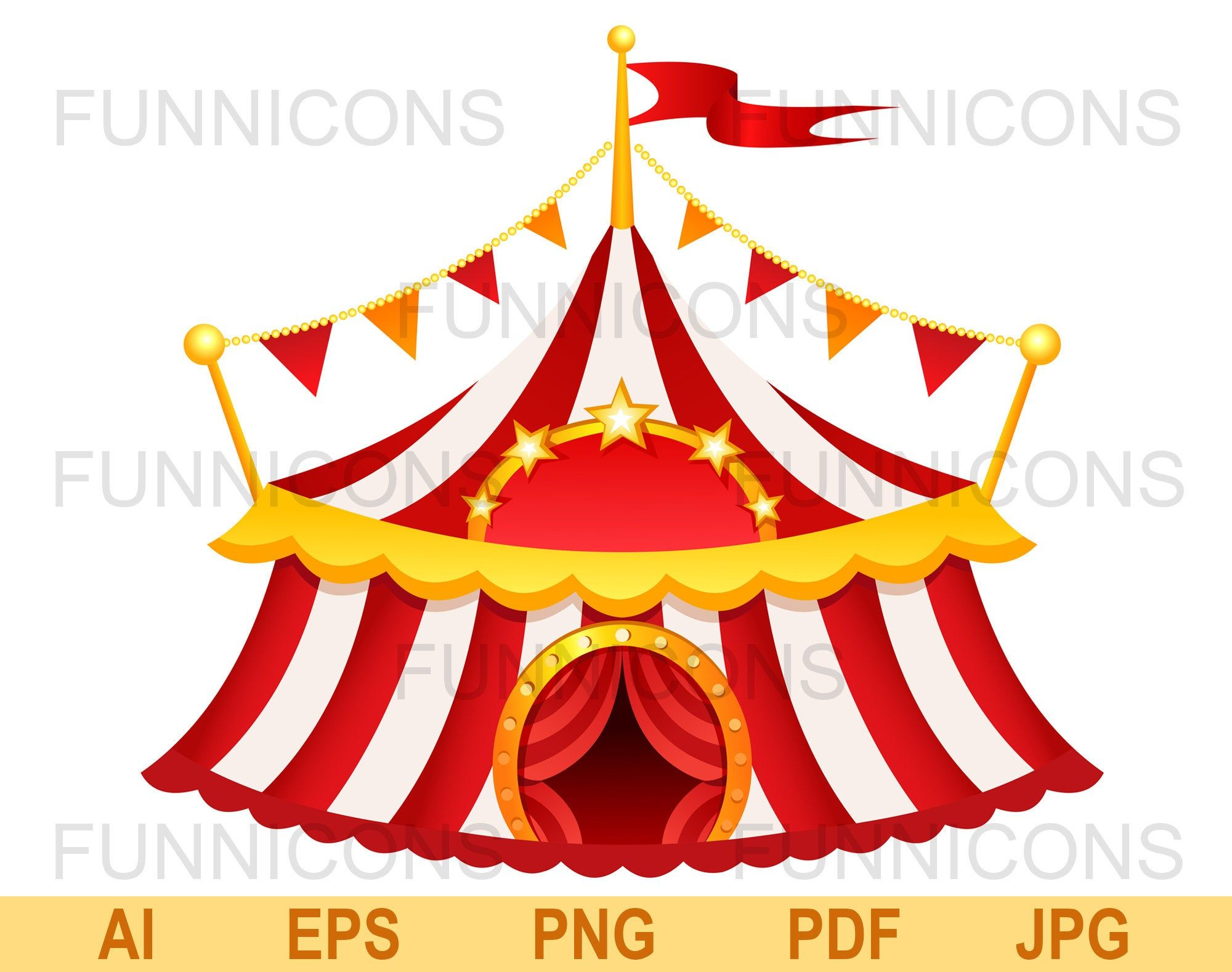 Vector Clipart Circus Tent Ai Eps Png Pdf And Jpg Files Included Digital Files Instant Download Circus Tent Circus Pictures Clip Art