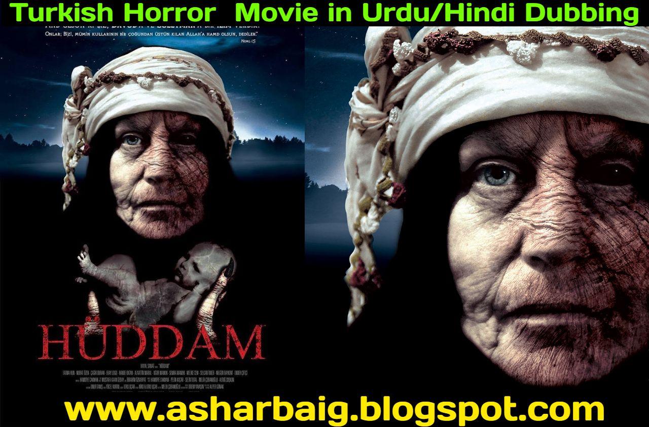 Turkish Horror Movie Huddam 1 In Urdu Hindi Dubbing Free Download Horror Movies Hindi Historical Movies